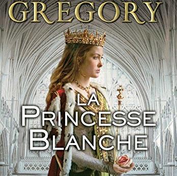 La guerre des Deux-Roses, tome 5 : La princesse blanche de Philippa Gregory
