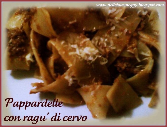 basilico, malva & cerfoglio ...: pappardelle con ragù di cervo: la ... - Come Si Cucina Il Cervo