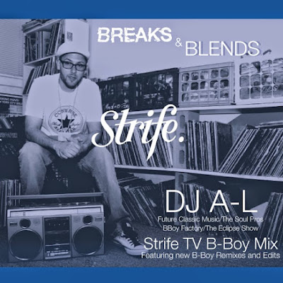 DJ A-L - Strife TV Monthly Mix Breaks & Blends (2014)
