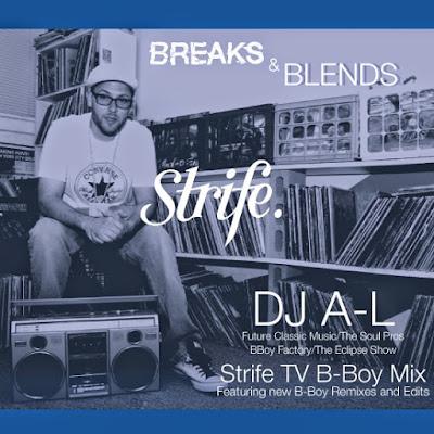DJ A-L - Strife TV Monthly Mix Breaks & Blends (2014)