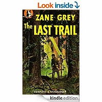 FREE: The Last Trail by Zane Grey