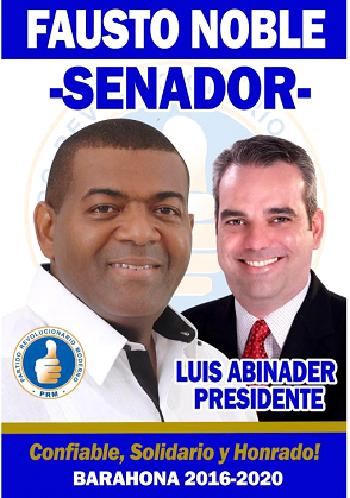 FAUSTO NOBLE MEDINA CANDIDATO A SENADOR PRM BARAHONA 2016-2020