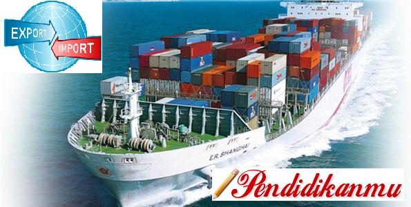 Pengertian Ekspor dan Impor Indonesia