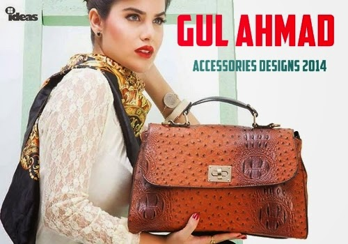 Gul Ahmad Accessories Footwear & Bags 2014
