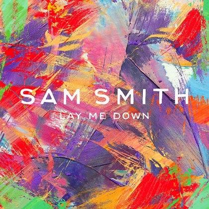 Sam Smith new single Lay Me Down