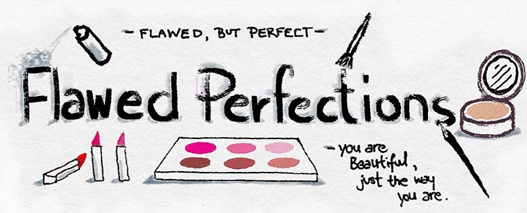 Flawed Perfections