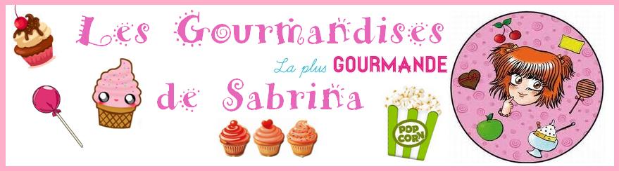 Les gourmandises de Sabrina