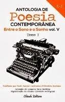 ANTOLOGIA DE POESIA CONTEMPORÂNEA  - ENTRE O SONO E O SONHO - V