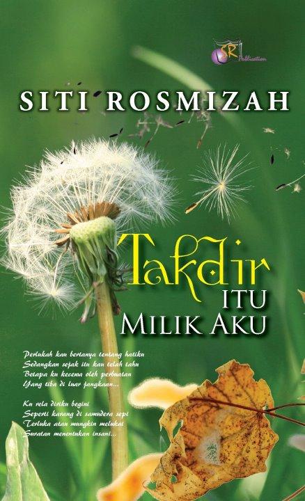 Review Novel TAKDIR ITU MILIK AKU|Siti Rosmizah