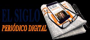 """PERIÓDICO DIGITAL  """"EL SIGLO"""""""