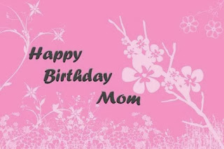 Happy Birthday Mom, part 1