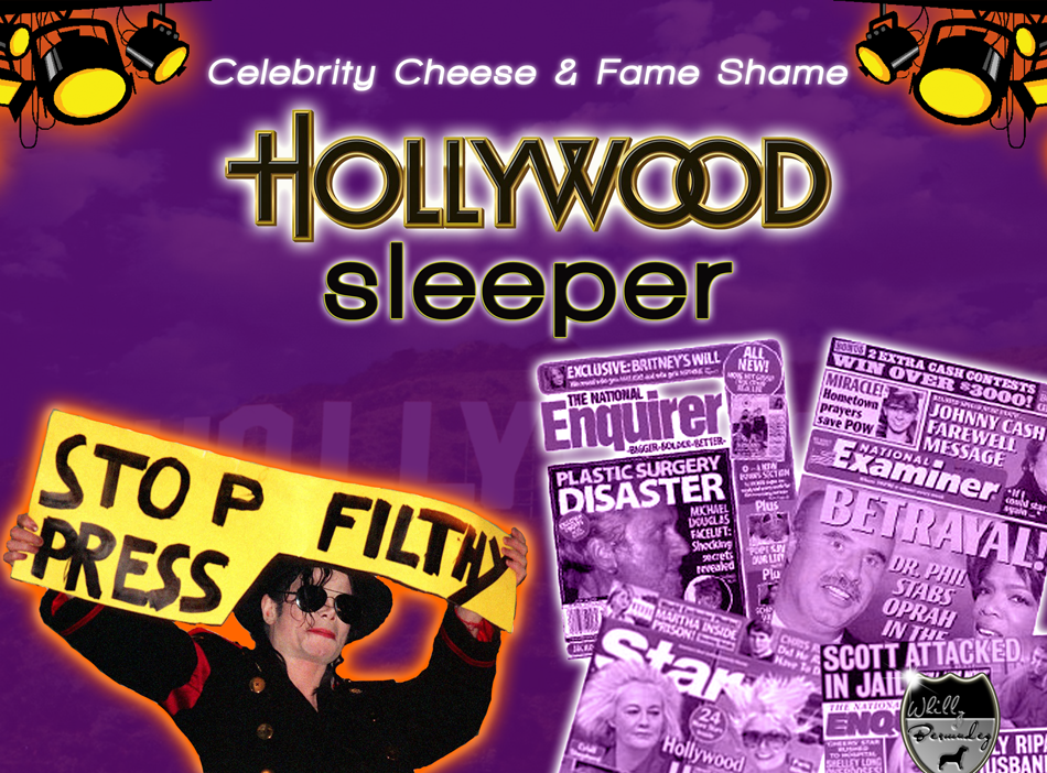 HOLLYWOOD SLEEPER - Celebrity Cheese & News