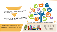 60 herramientas TIC y blogs educativos