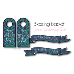 Blessing Basket Printables