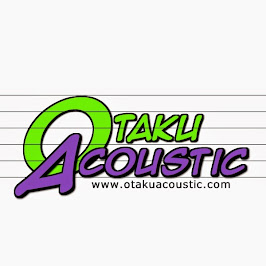 Welcome to OtakuAcoustic.com