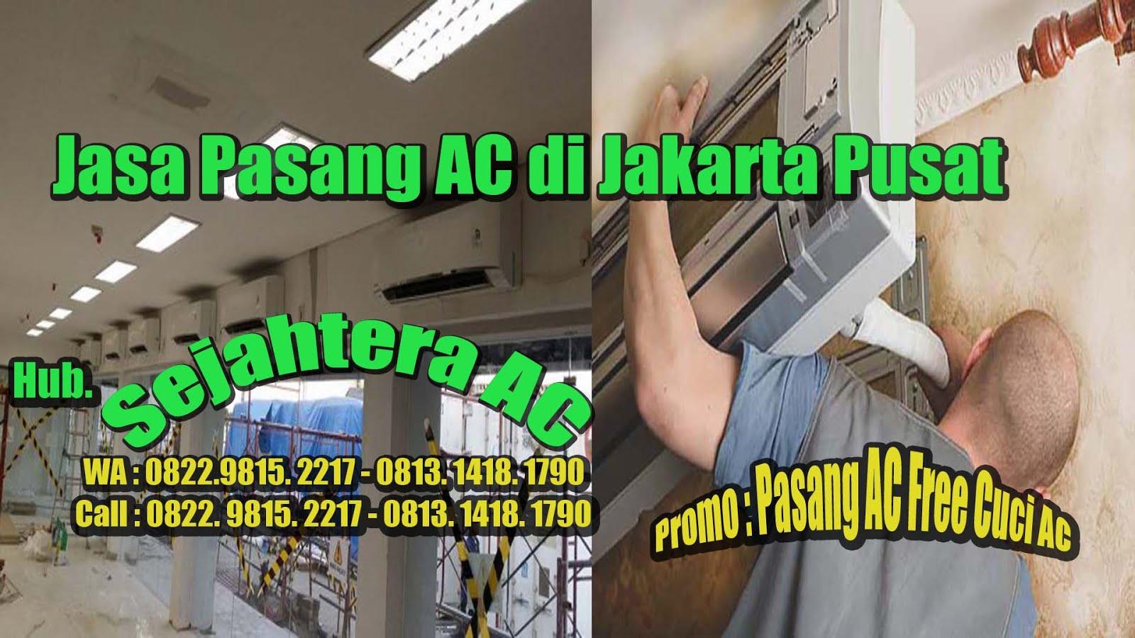 Jasa Pasang AC Di Jakarta Pusat