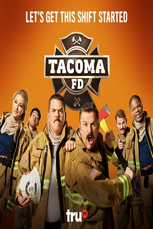 Tacoma FD S02 All Episode [Season 2] Complete Download 480p