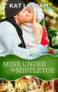 Mine Under the Mistletoe by Kat Latham