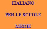 ITALIANO PER LE SCUOLE MEDIE