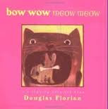Bow Wow Meow: It's Rhyming Cats and Dogs  811 FLO