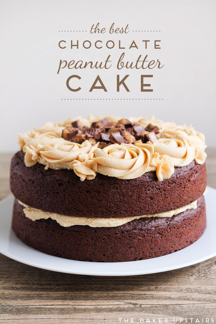 The Baker Upstairs the best chocolate peanut butter cake
