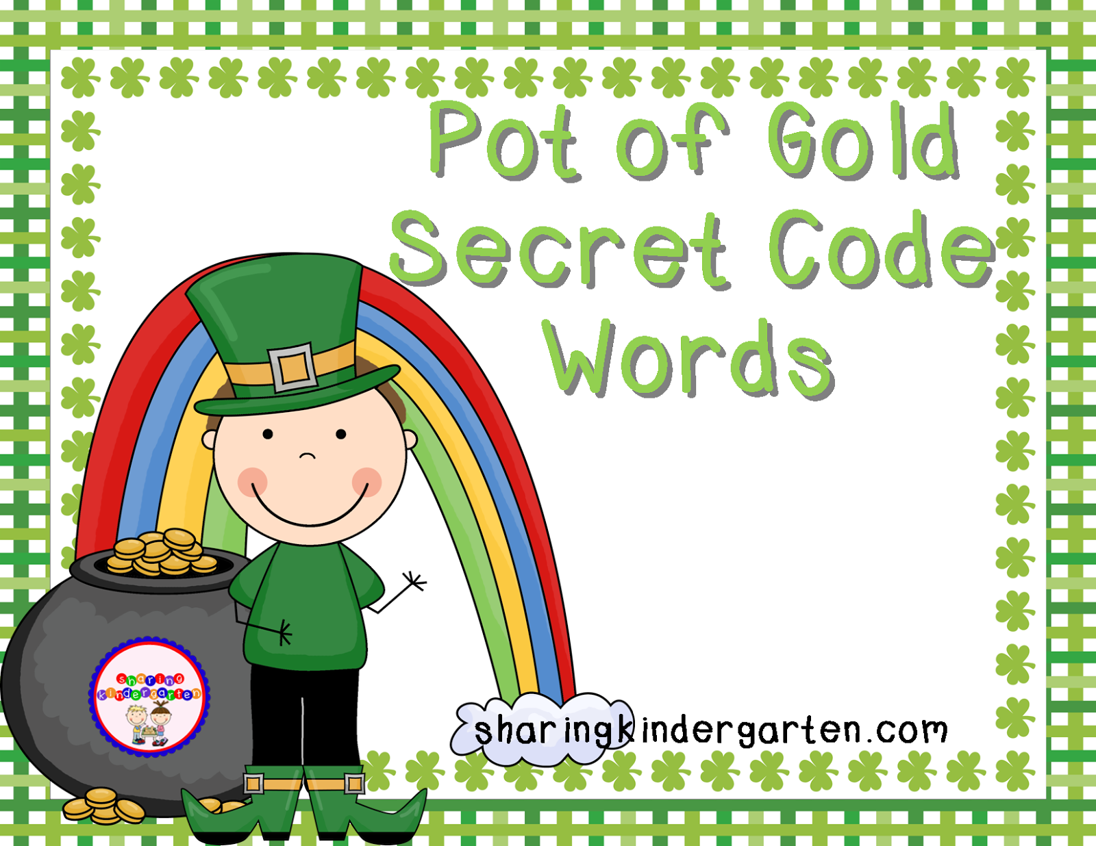 http://www.teacherspayteachers.com/Product/Pot-of-Gold-Secret-Code-Words-211667