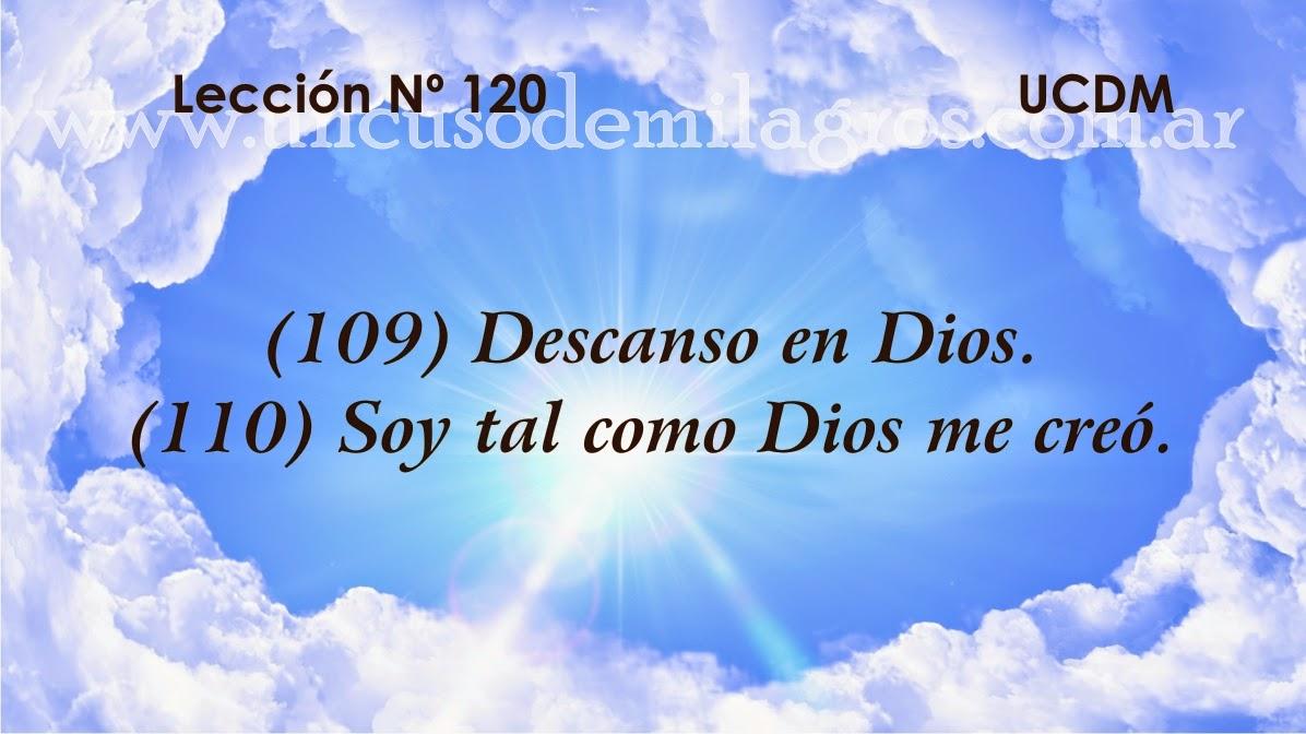 Leccion 120, Un Curso de Milagros