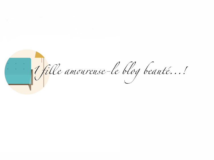 1 fille amoureuse-le blog beauté...!