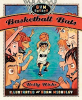 bookcover of Basketball Bats (Gym Shorts) by Betty Hicks