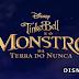 Disney Brasil publica trailer dublado de 'Tinker Bell e o Monstro da Terra do Nunca'
