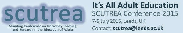SCUTREA 2015 Conference 7-9 July. Follow the conversation via #SCUTREA2015 @SCUTREA14