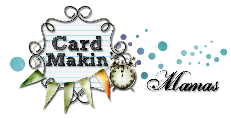 Card Makin' Mamas