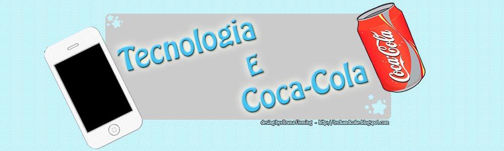 Tecnologia e Coca-Cola