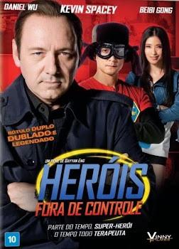 Heróis Fora de Controle – Dublado