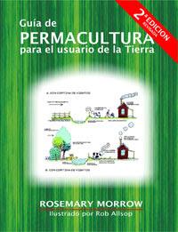 Libro Guía de Permacultura para el usuario de la tierra