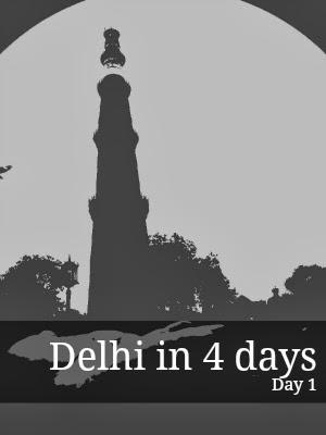 Delhi in 4 days