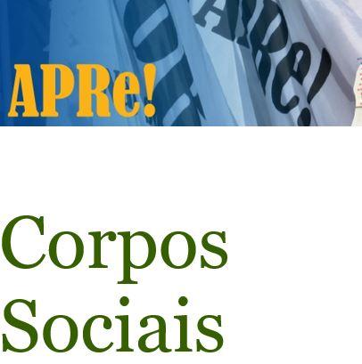 APRe! Corpos Sociais