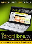 visitez Droit Libre TV!