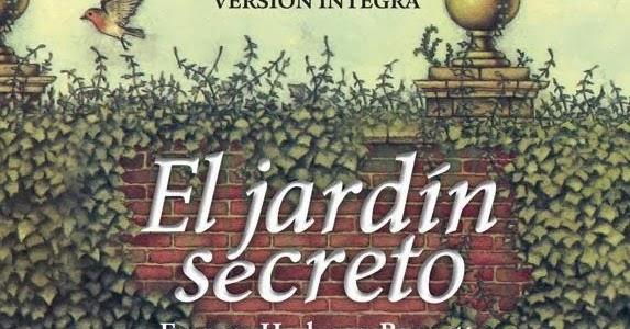 La puerta de los libros infinitos el jard n secreto for El jardin de los secretos
