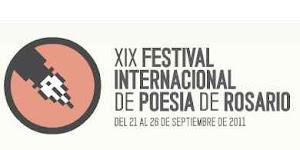 XIX FESTIVAL INTERNACIONAL DE POESÍA DE ROSARIO/21 al 26 de septiembre de 2011