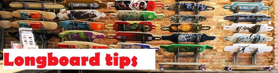 Longboard tips