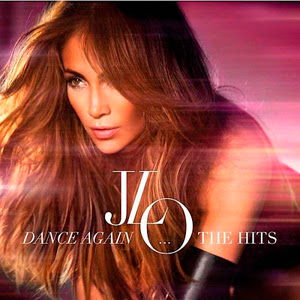 descargar Jennifer Lopez - Dance Again The Hits, bajar Jennifer Lopez - Dance Again The Hits