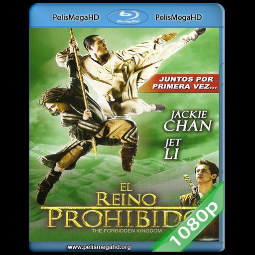 EL REINO PROHIBIDO (2008) 1080P HD MKV ESPAÑOL LATINO