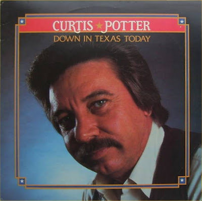Down In Texas Today - Curtis Potter (1984)