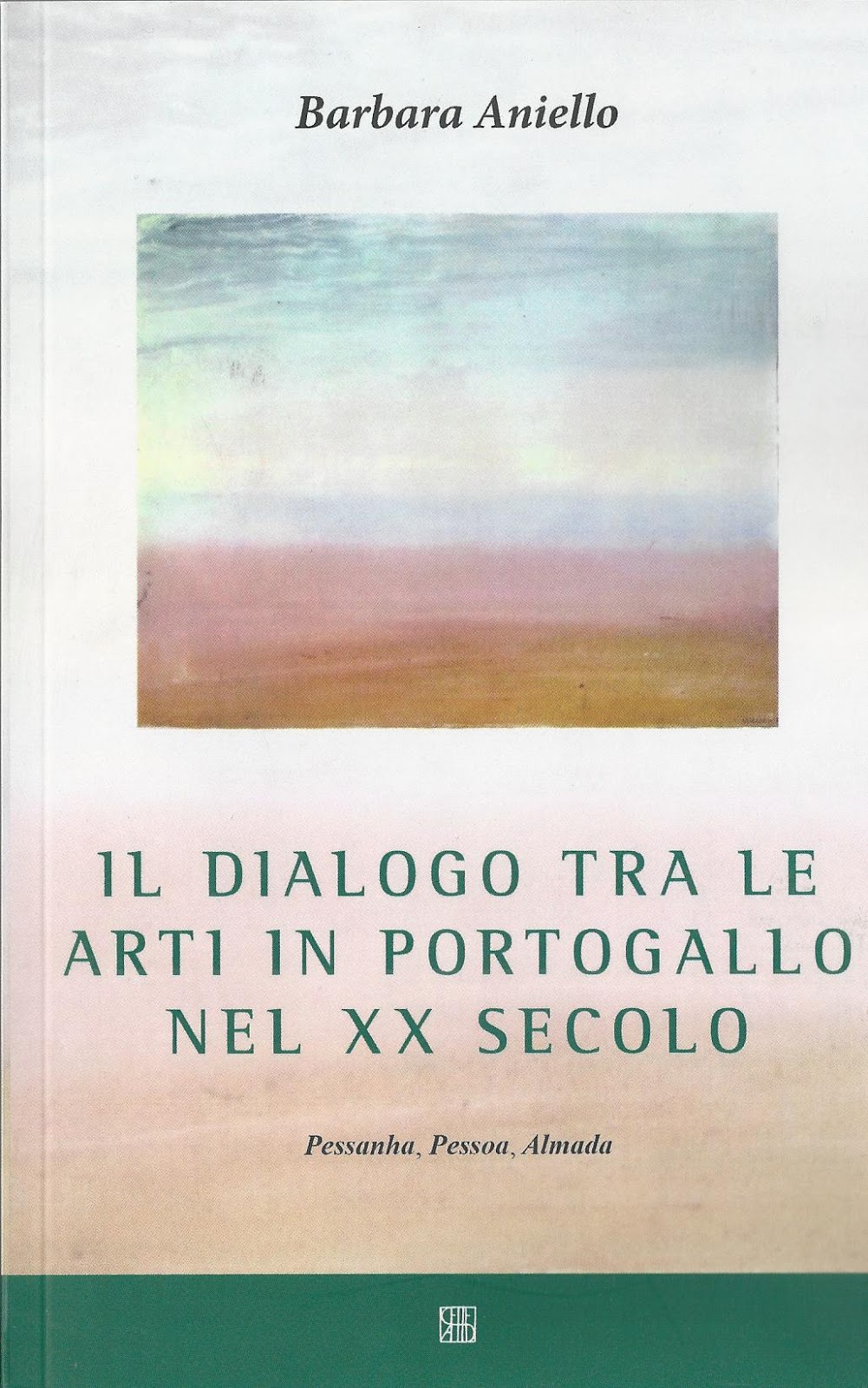 Via dei portoghesi 2015 barbara aniello il dialogo tra le arti in portogallo nel xx secolo fandeluxe Choice Image