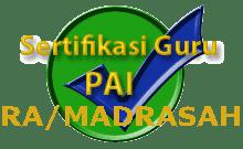 PEMBUKAAN PENDAFTARAN CALON PESERTA SERTIFIKASI GURU RA/MADRASAH KUOTA
