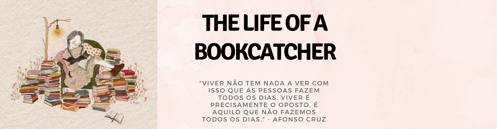 The Life of a Bookcatcher
