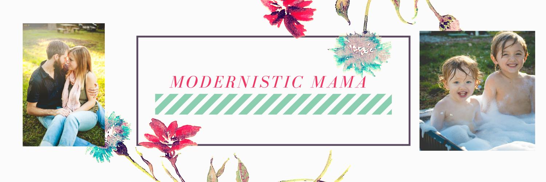 Modernistic Mama