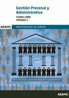 """Día del Libro: Temario 1. Gestión Procesal y Administrativa. Turno Libre. Administración de Justicia """"Derecho Constitucional y Organización del Poder judicial""""."""