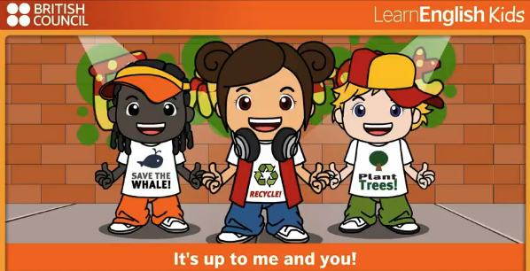 http://learnenglishkids.britishcouncil.org/en/songs/its-up-me-and-you